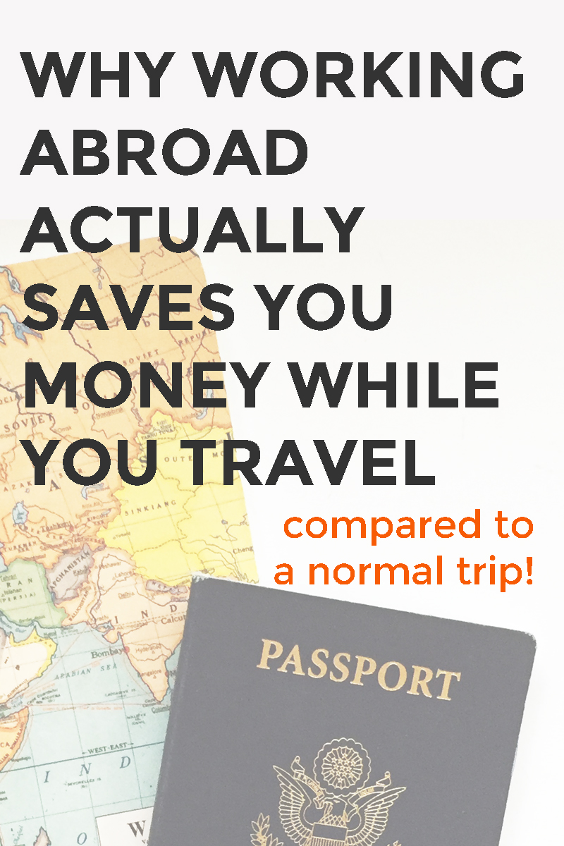 Why-working-abroad-actually-saves-you-money-WHILE-you-travel.jpg