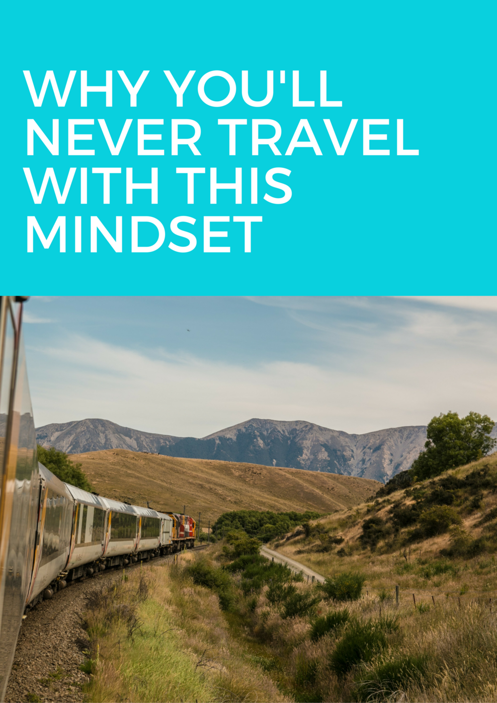 why you'll never travel if you have this mindset