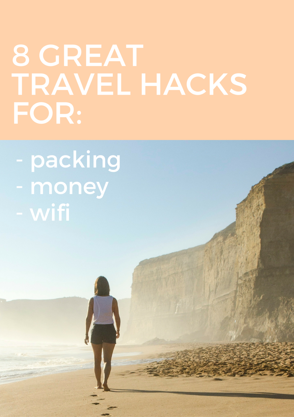 8 travel hacks for packing, money, and wifi! These tricks are great for any trip abroad!