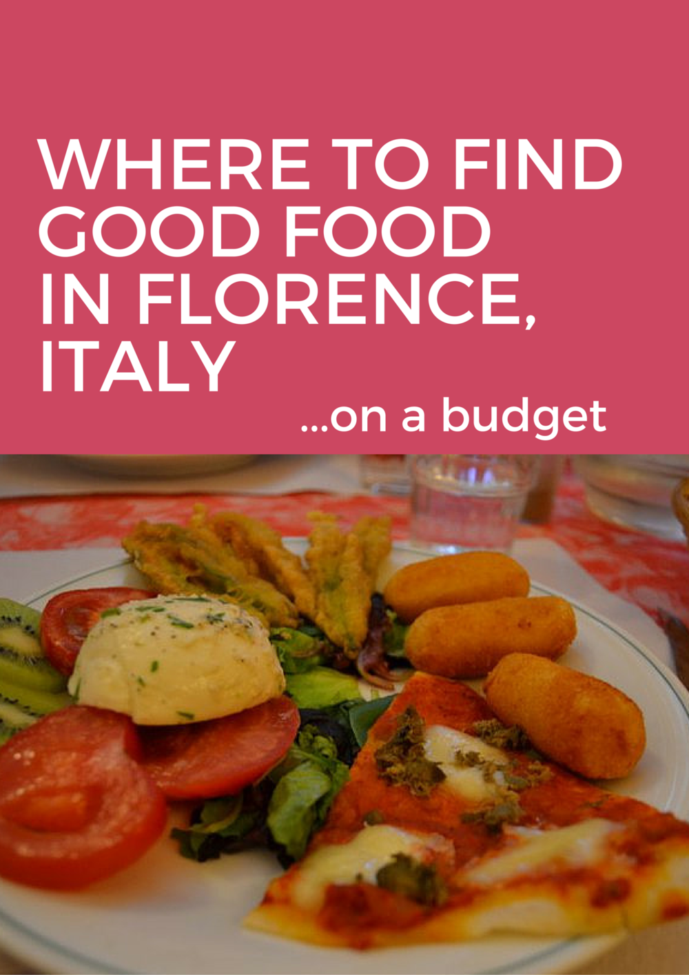 Where to find the best food in Florence, Italy on a budget! Top travel food budget recommendations from a girl who used to live there