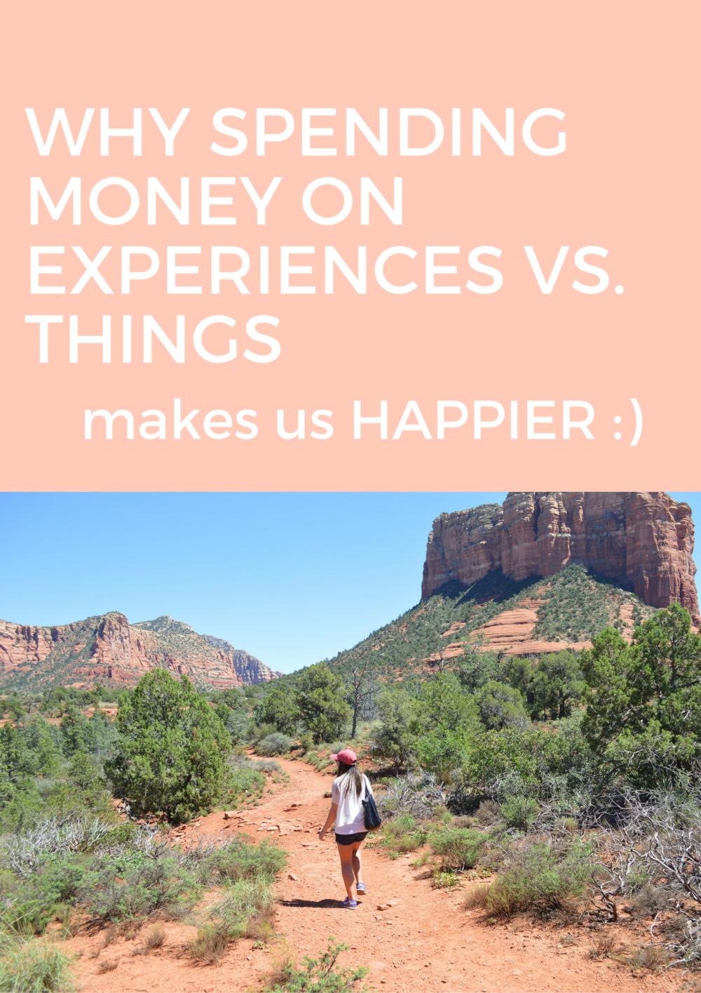 How travel makes us happy and why spending money on experiences vs. things makes us happier in the long run
