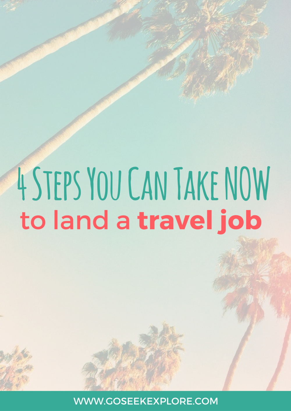 Get started now, to land your travel job later. Working abroad takes a lot of preparation and planning, so it's best to get started with some simple things you can do now!