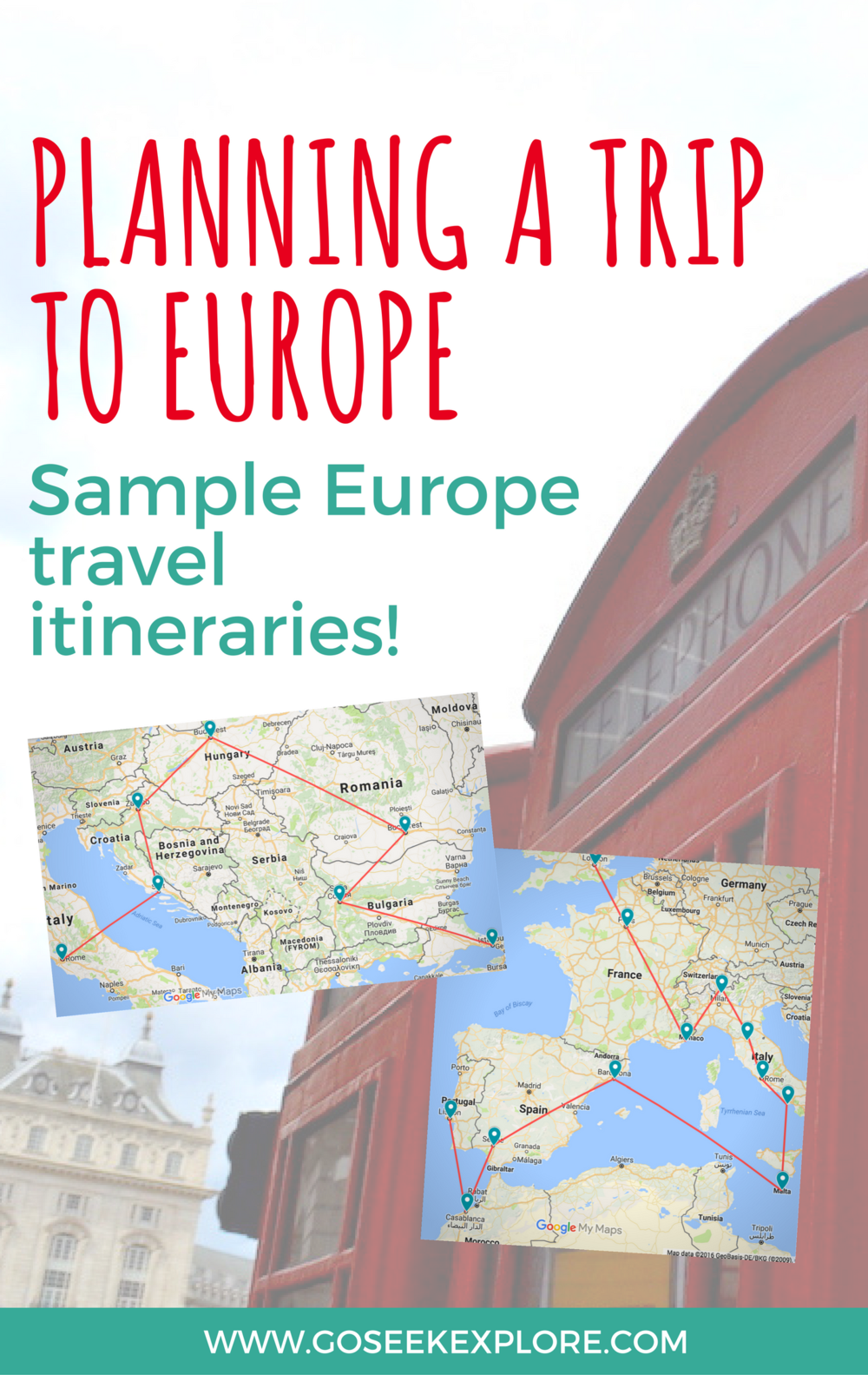 How To Plan a Trip to Europe: Sample Travel Itineraries \u2014 GO SEEK ...