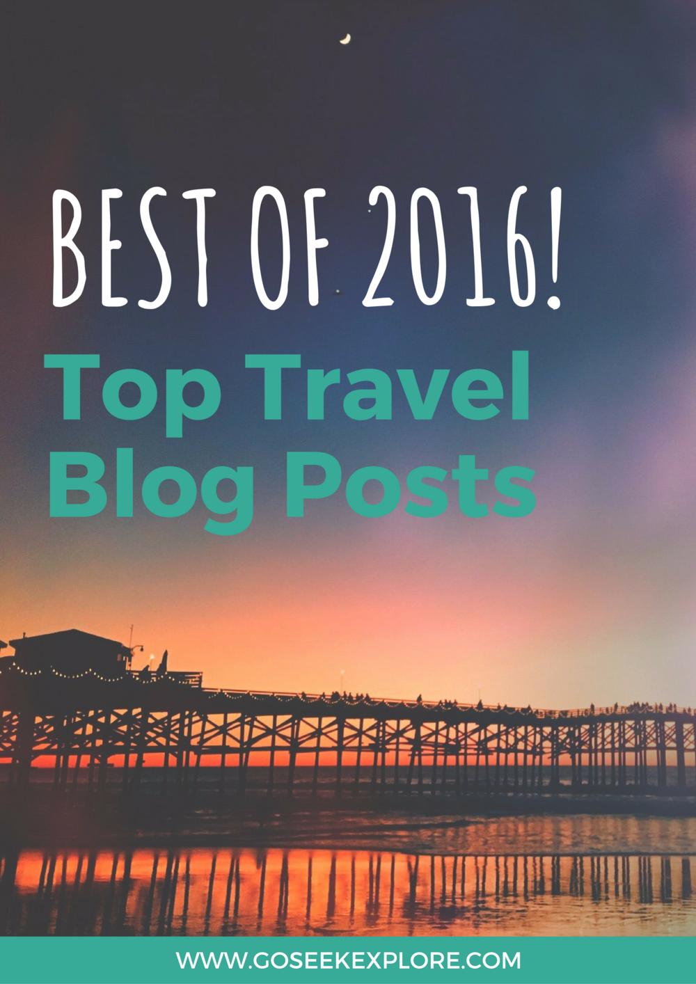 Top Travel Blog Posts on Go Seek Explore in 2016