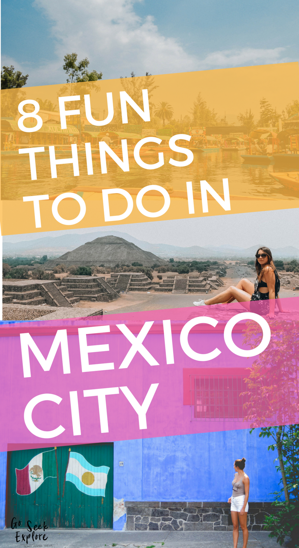 8 Fun things to do on your trip to Mexico City! You don't want to miss these on your trip to CDMX. goseekexplore.com | 8-Fun-things-mexico-city
