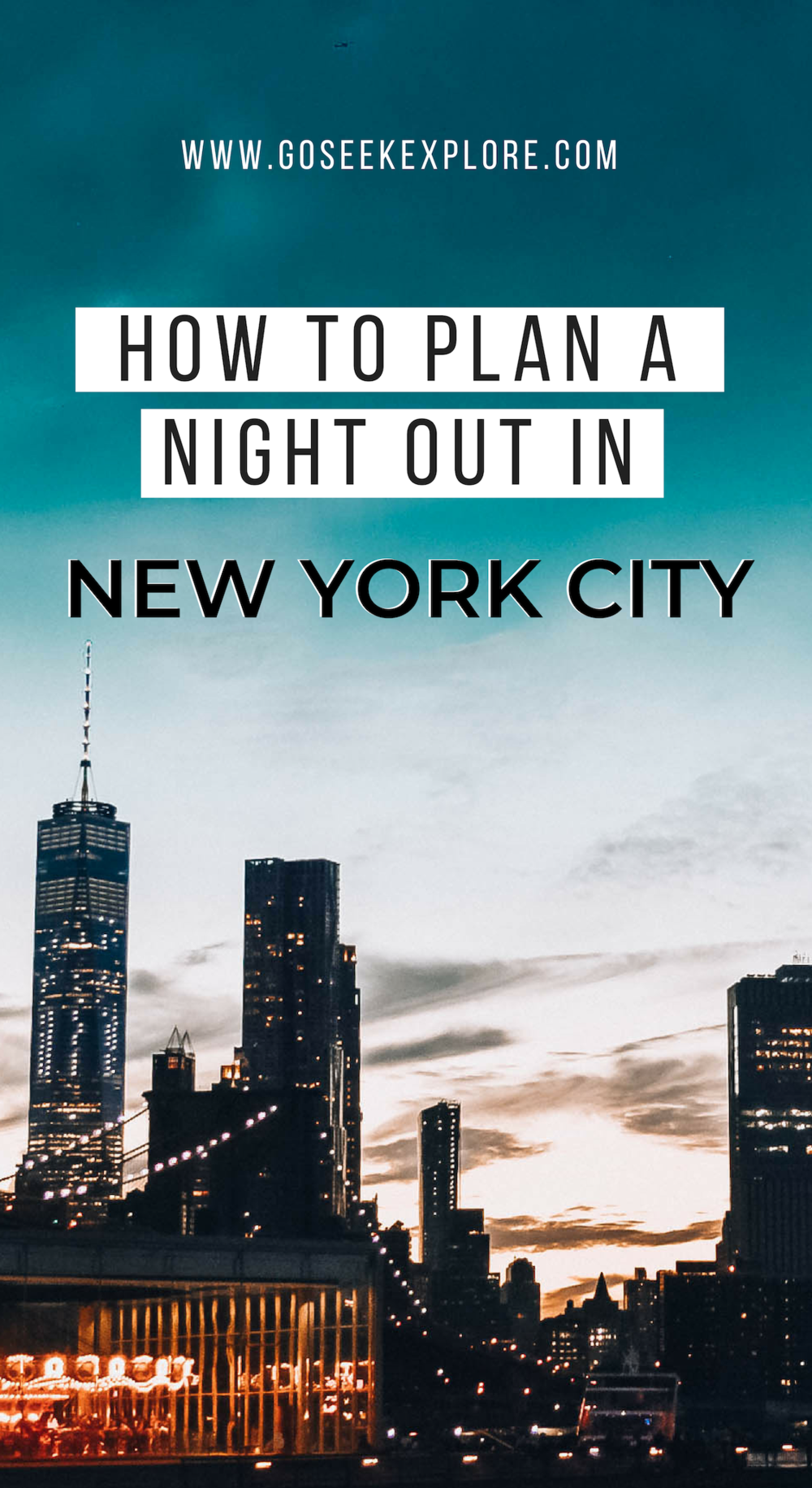 How to plan a night out in New York City! Planning for your budget, by neighborhood (or borough), how to get the best deals on Broadway tickets, and more! / goseekexplore.com / Ally Archer