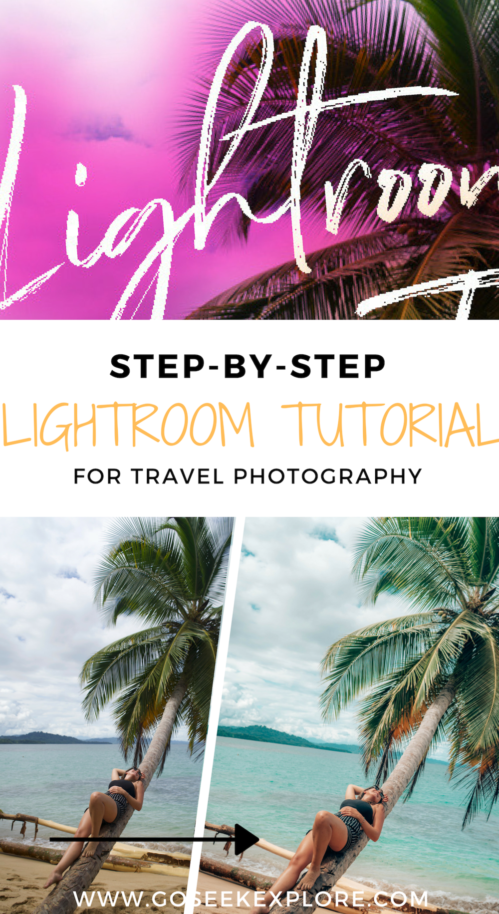 This tutorial shows you how to edit tropical photos in Lightroom! Get a summer aesthetic, wanderlust vibes, or bright and colorful photos with these Lightroom tips. / goseekexplore.com @allyarcher