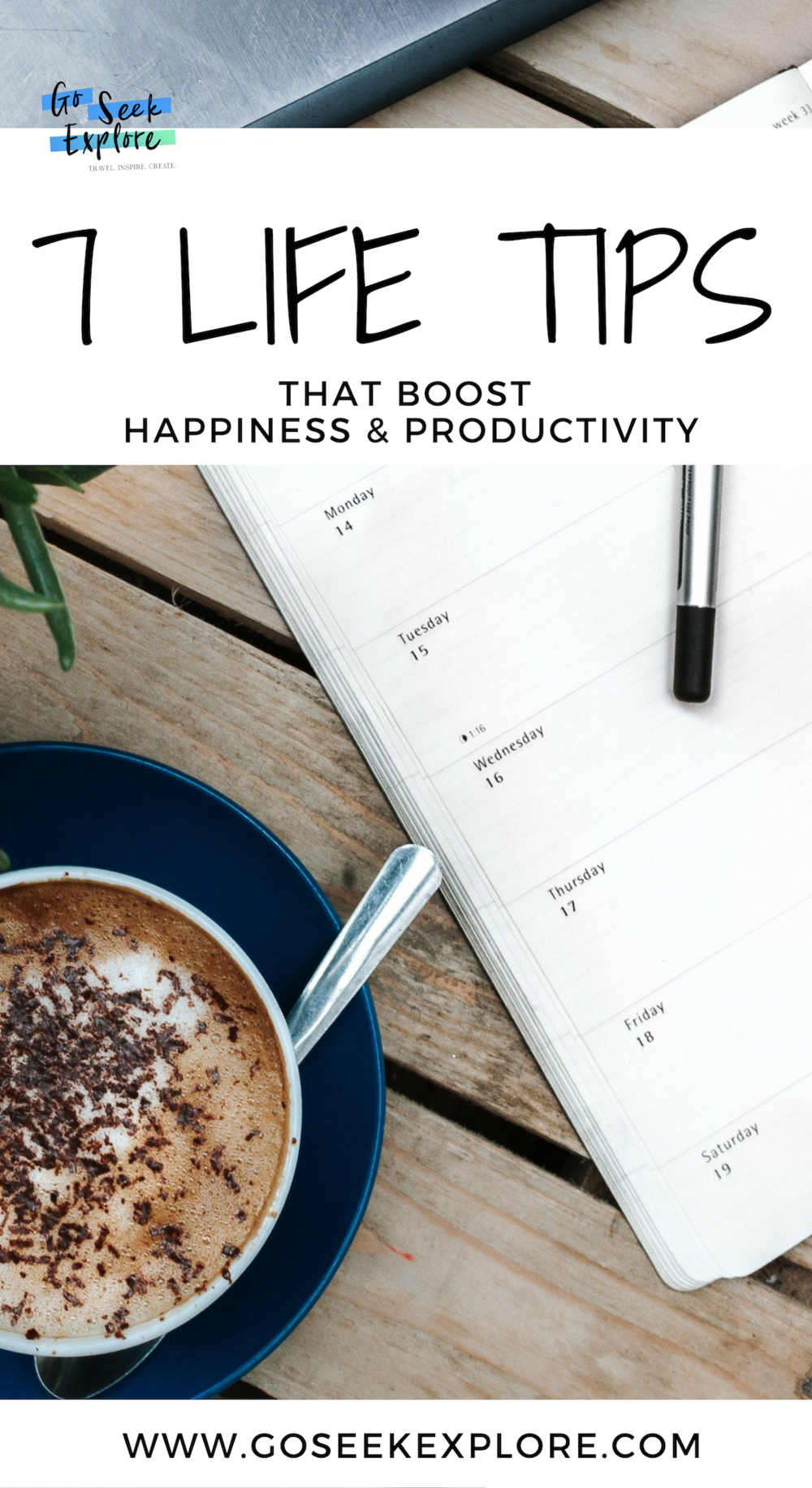 Need a mood boost? Want to be more productive throughout your day? These 7 Life Tips are guaranteed to boost your happiness and productivity. Click through for the list! / goseekexplore.com Ally Archer / #happiness #productivity