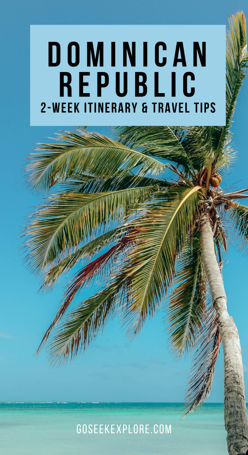 One of the most beautiful islands in the Caribbean! This 2-week Dominican Republic travel itinerary covers Punta Cana, Santo Domingo, Las Terrenas, La Romana, and Bayahibe, how to get to each location, things to do, and where we stayed! A must-read if you're planning a DR trip! #dominicanrepublic #caribbean #goseekexplore