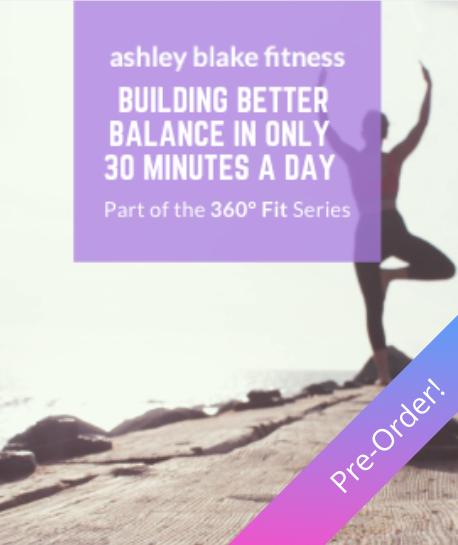 Ashley-Blake-Fitness_Better-Balance_Ebook-PreOrderThumb.png