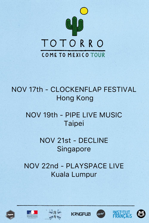 Totorro Asia Tour Nov: Hong Kong, Taipei, Singapore, Kuala Lumpur