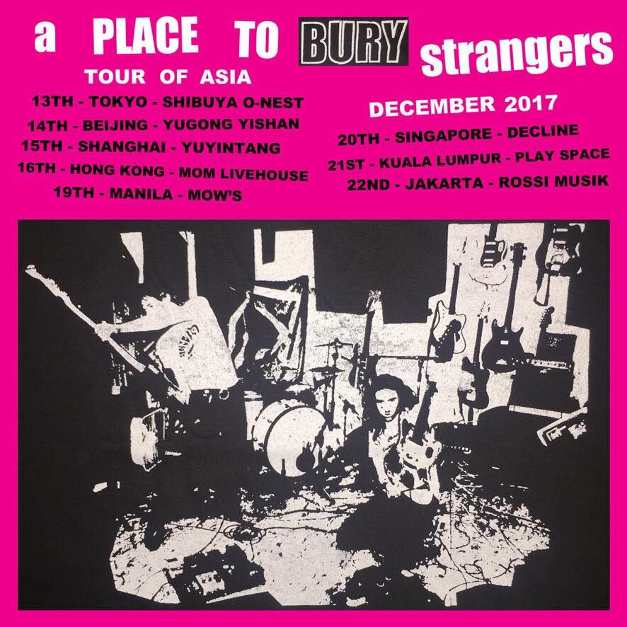 A Place to Bury Strangers 2017 Asia Tour