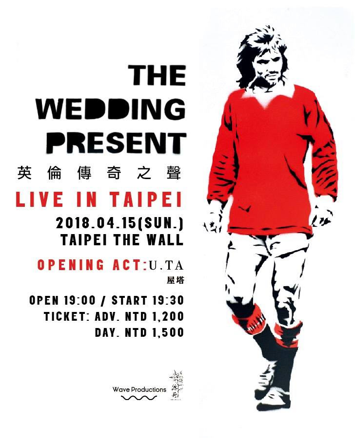 The Wedding Present 2018 Taipei Concert
