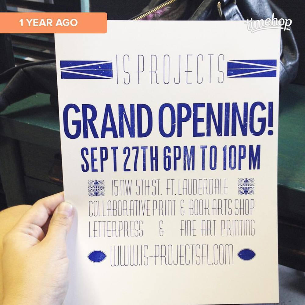 1 year ago today I was printing the posters for our grand opening party. This print was the very first print I pulled on the Vandercook SP15. One year to the day and thousands of prints later guess what my plans are today… Printing the 1 year anniversary posters!!  (at Is Projects)