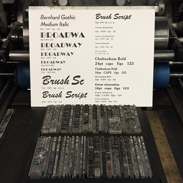 Printed! This is a showing of one third of our current lead type collection. Gotta love that Broadway Engraved! (at Is Projects)