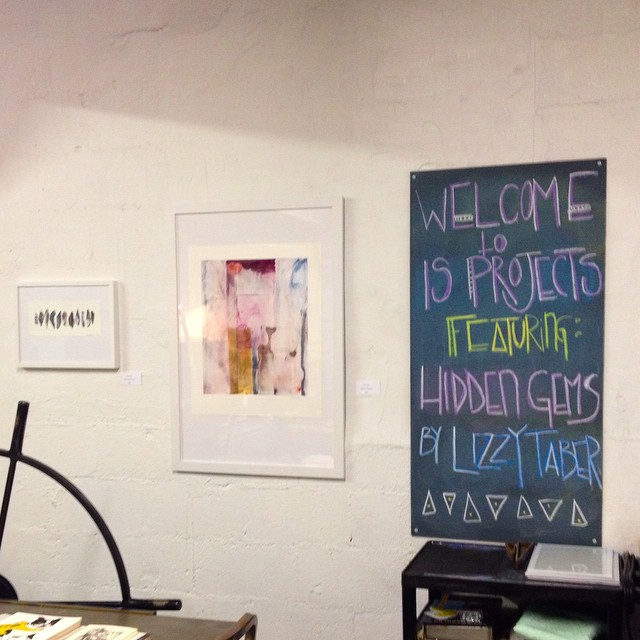 We're open until 11 tonight. Come out and see Lizzy's amazing show Hidden Gems (at Is Projects)