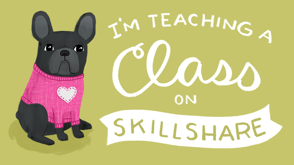 TeachingASkillshareClass