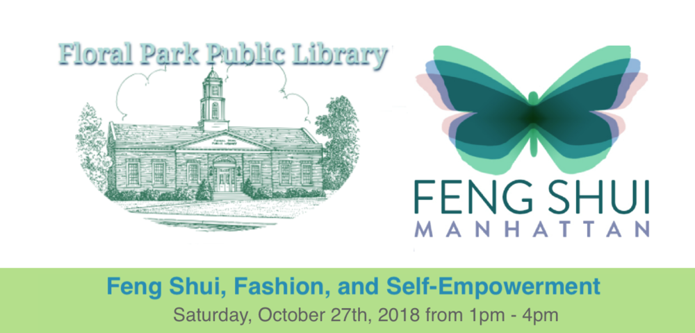 feng shui, fashion and self empowerment floral park library 2018.png