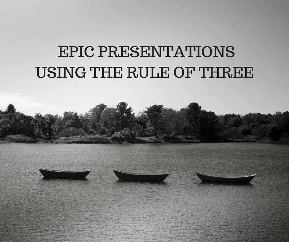 3 Little Pigs! Epic Presentations Using the Rule of Three