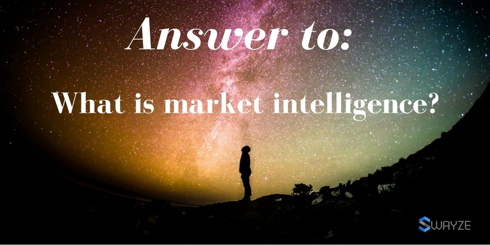 What is Market Intelligence?