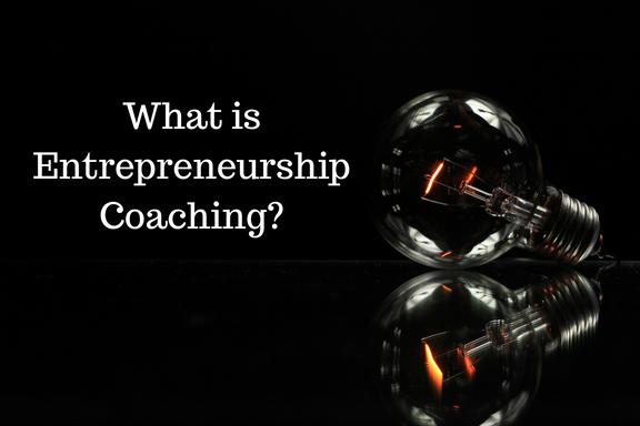 What is Entrepreneurship Coaching?