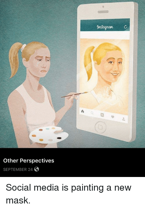 instagramc-other-perspectives-september-24-social-media-is-painting-a-28553511.png