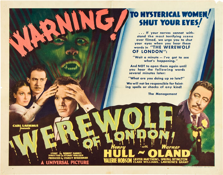 WEREWOLF OF LONDON (1935 / 35mm Print) + THE WOLF MAN (1941 / 35mm Print) - Wed Jan 23rd 7pm / Brattle Theatre, Cambridge MAA howling Double Feature of werewolf classics in 35mm! Both films set the tone for the genre and feature makeup effects by the legendary Jack Pierce, with The Wolf Man sitting within the revered and beloved 'Universal Monsters' series. A real treat to see on the big scree in celluloid format.More info HERE