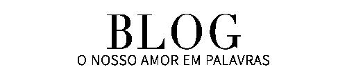 blog-o-nosso-amor.png