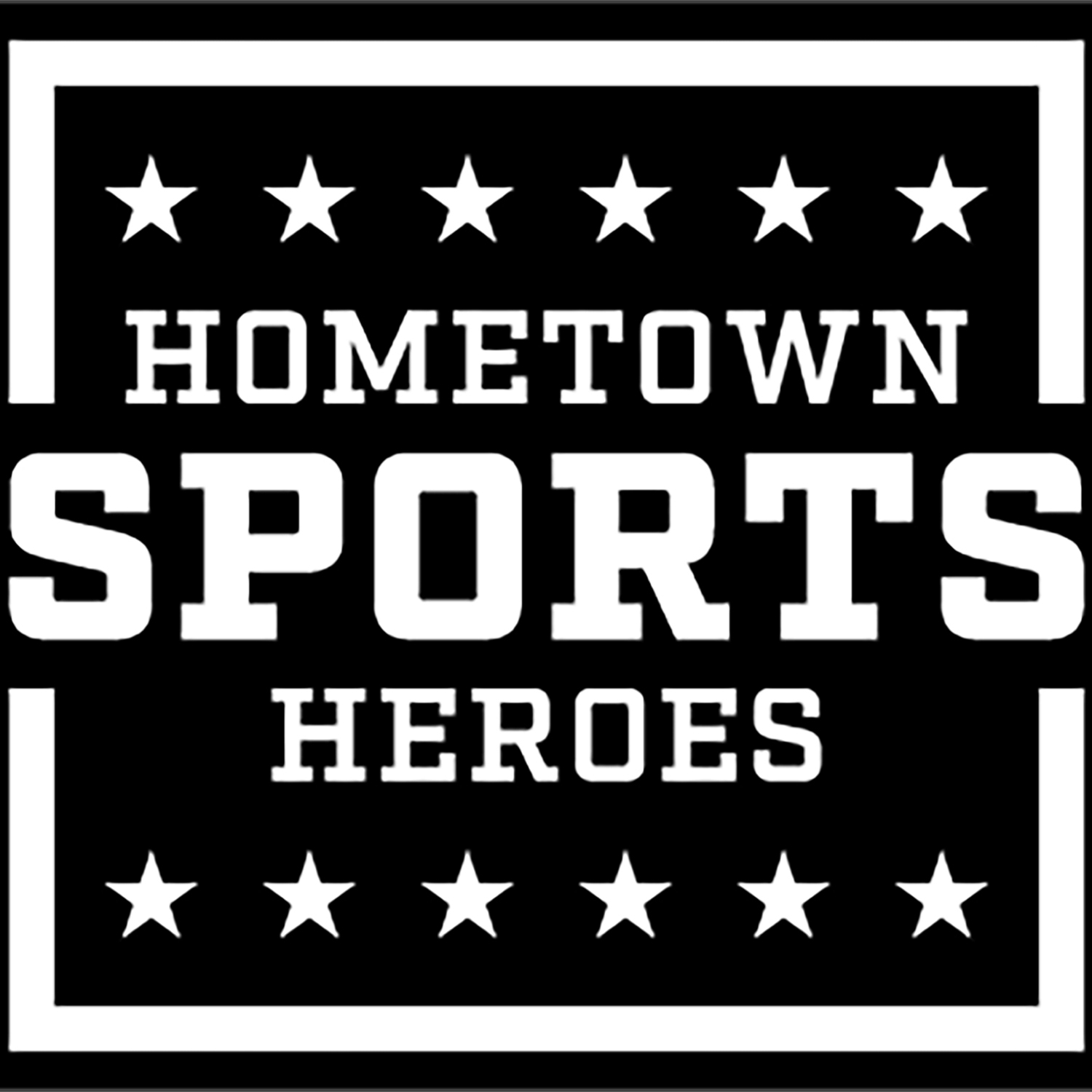 HSH Podcast - Hometown Sports Heroes