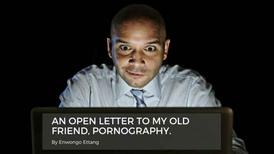 png - AN OPEN LETTER TO MY OLD FRIEND PORNOGRAPHY.png