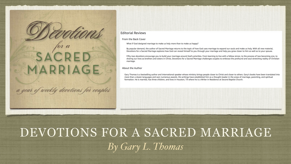 devotions for a sacred marriage a year of weekly devotions for couples