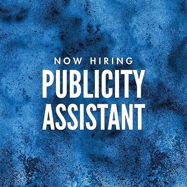 Now hiring, Publicity Assistant! Click the link in our bio for more information 🤘