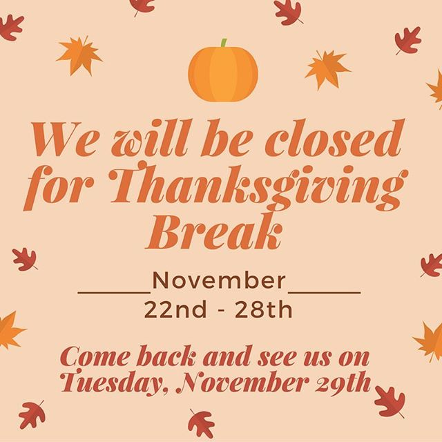 We hope you enjoy your Thanksgiving with your families! Come visit us next week for new markdowns!