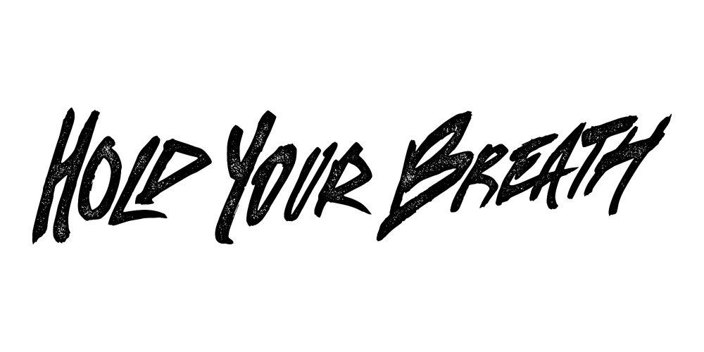 Hold Your Breath Wordmark