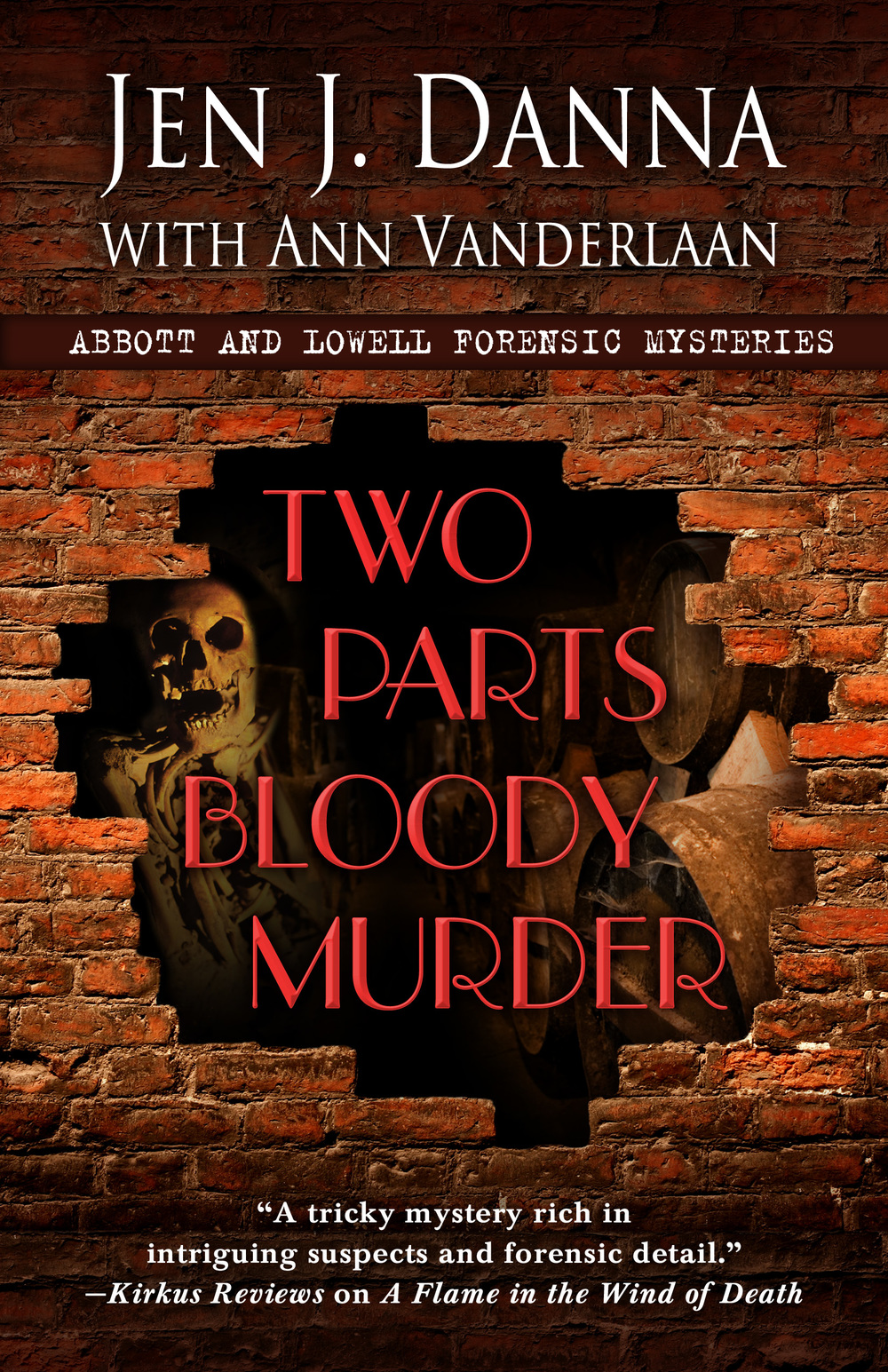 Two Parts Bloody Murder - Abbott and Lowell #4
