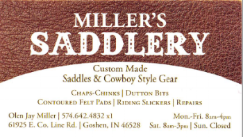 Miller saddlery located in Goshen, In makes saddles, chinks, chaps, reins and many other leather products. Shop in the store or order your custom leather goods.