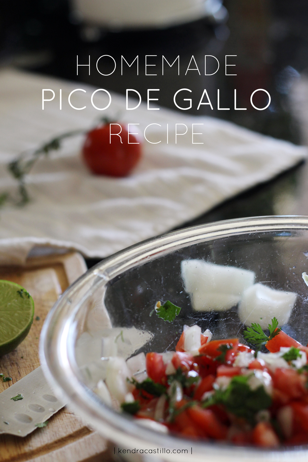 Kendra Castillo: Pico De Gallo Recipe.
