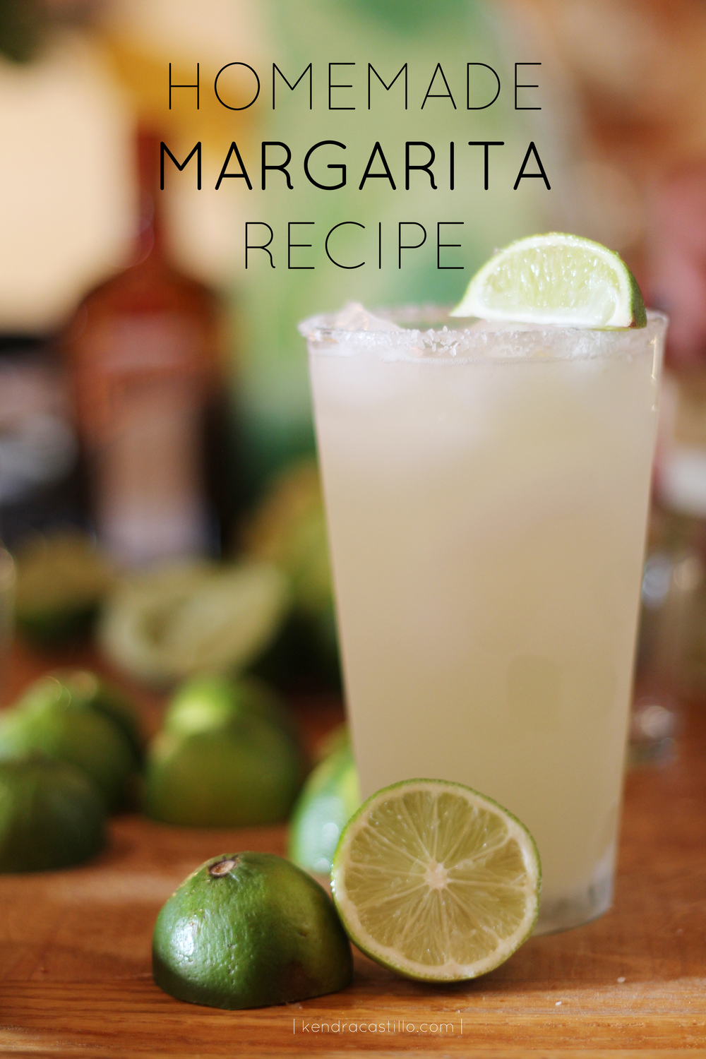 Kendra Castillo: Homemade Classic Margarita Recipe