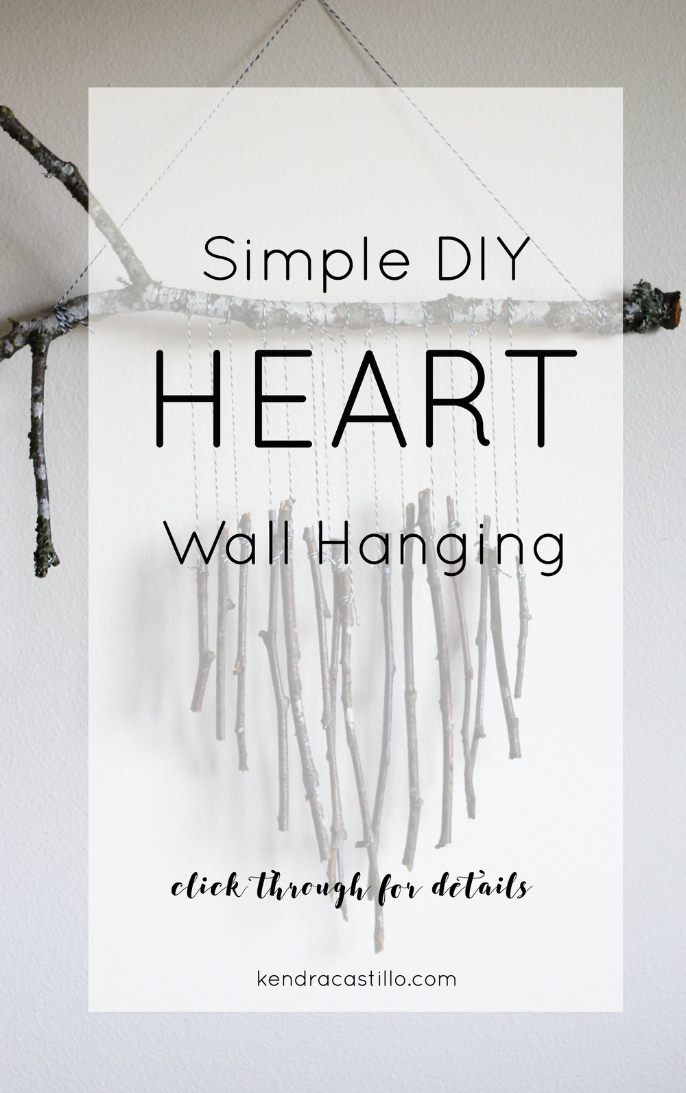 Simple Valentines Day Wall Hanging DIY | Kendra Castillo