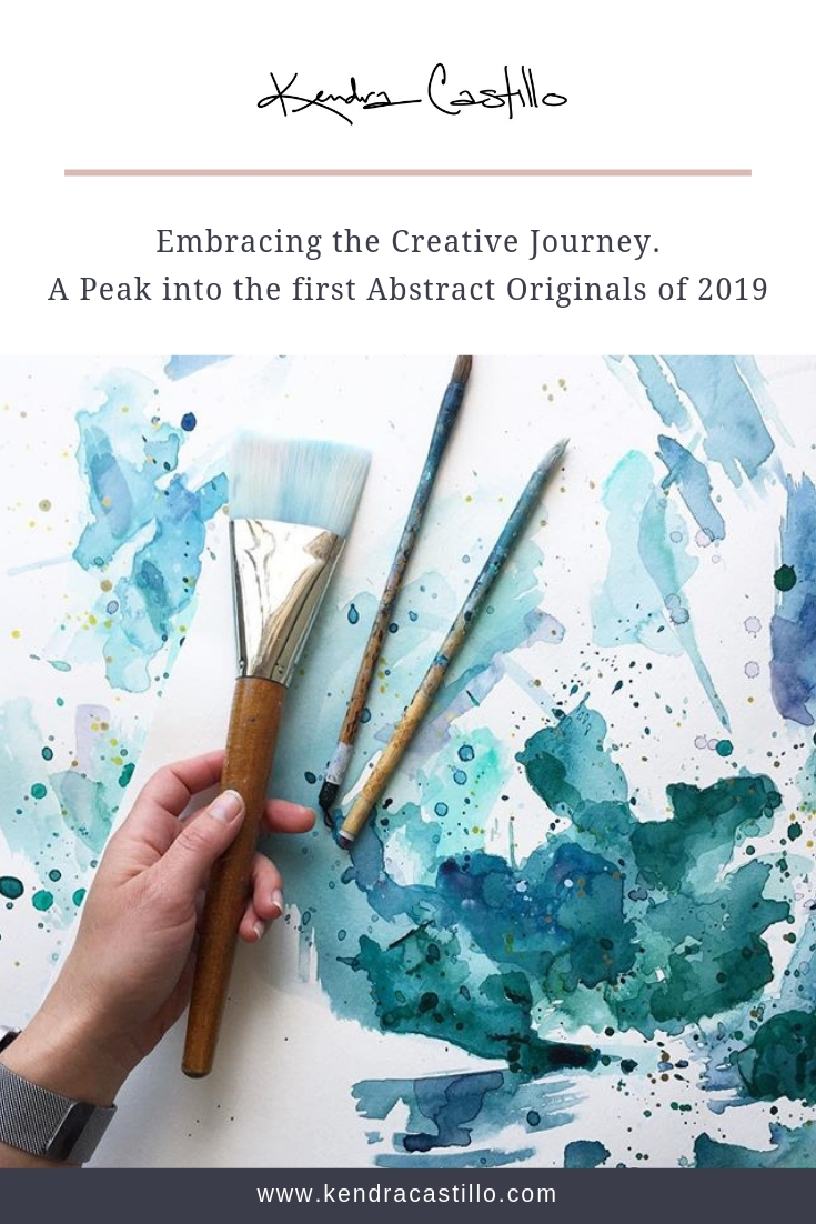 Embracing the Creative Journey + The first original abstracts of 2019.  Artwork by Kendra Castillo | Click to Learn more: www.KendraCastillo.com