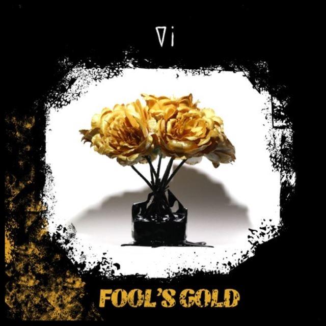 Vi Fools Gold