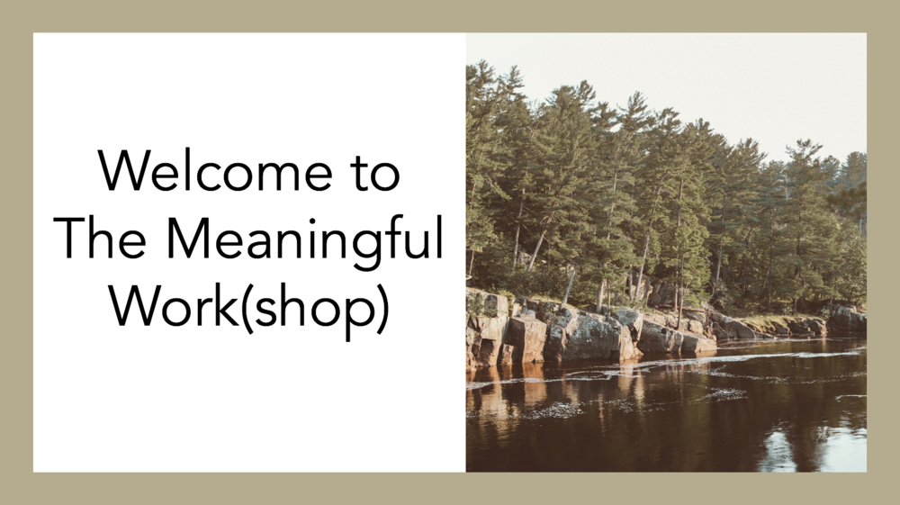 The Meaningful Workshop 1.1.png