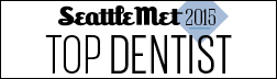 DENTISTE received the Seattle Met 2015 Top Dentist award.