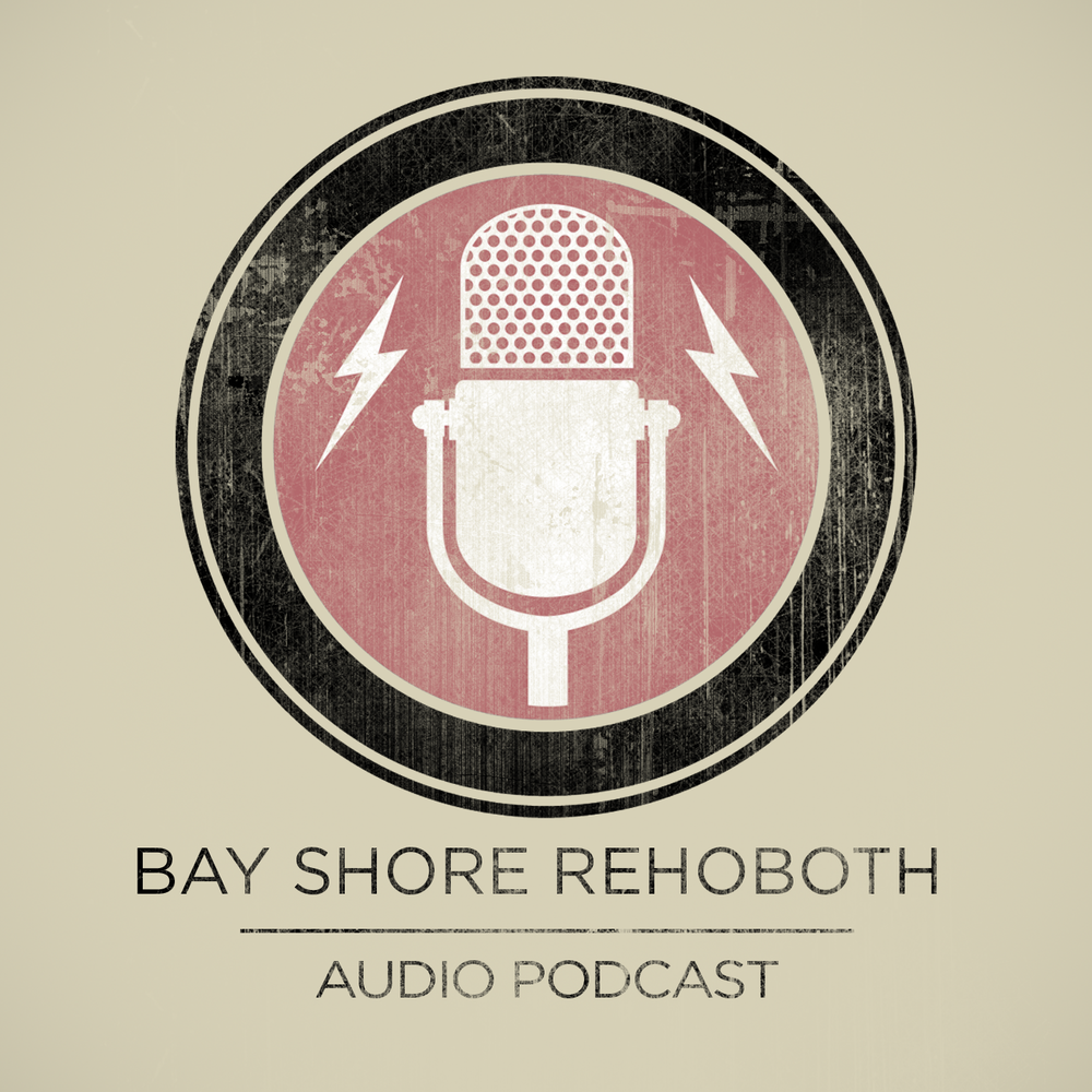 Rehoboth Podcast