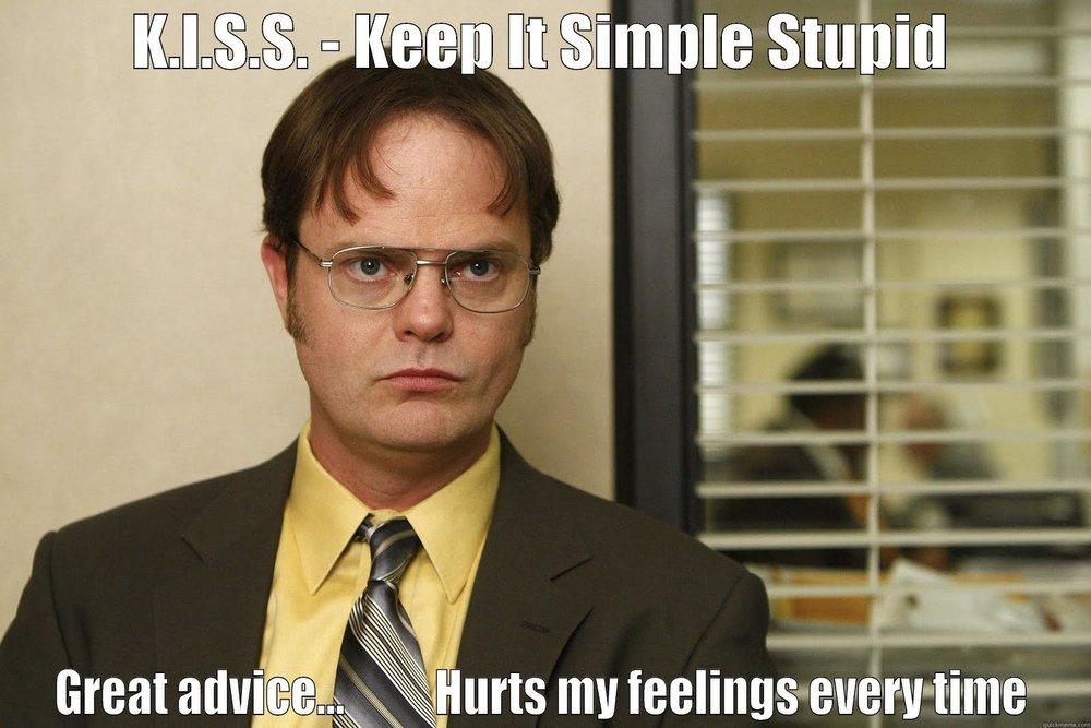 Dwight KISS Advice.jpg