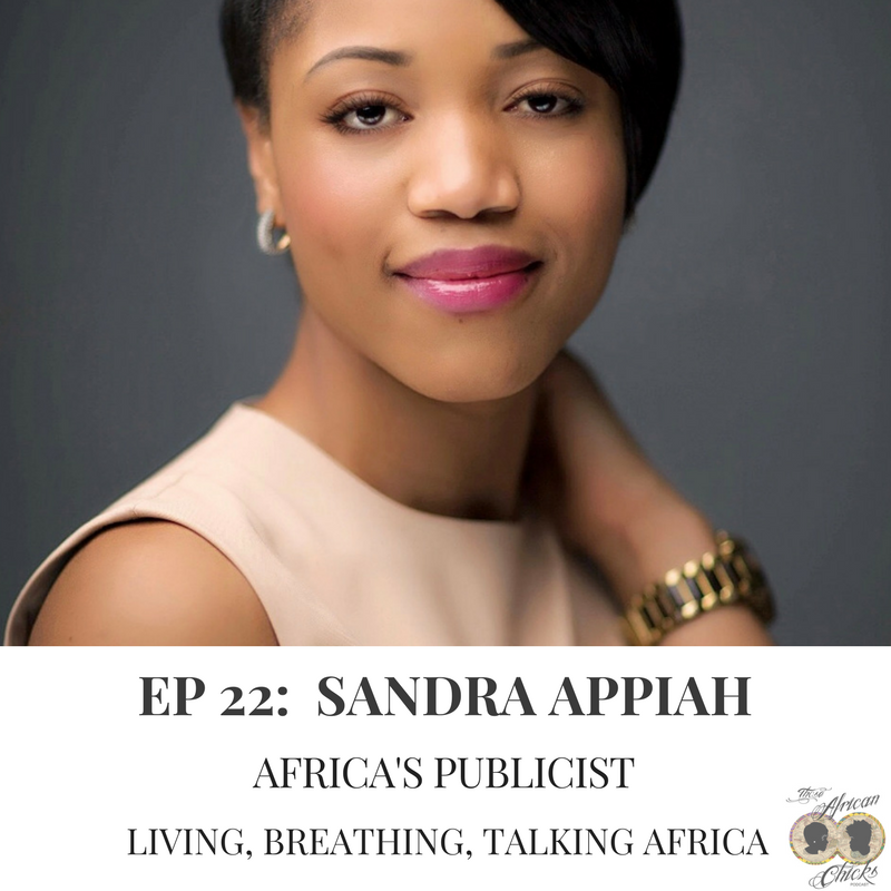 Africa's Publicist - those african chicks podcast