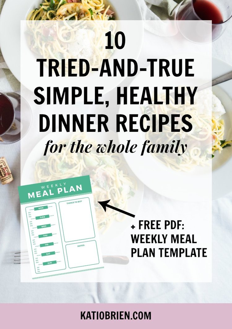 10 tried and true simple healthy dinner recipes for the whole healthy dinner recipesg forumfinder Choice Image