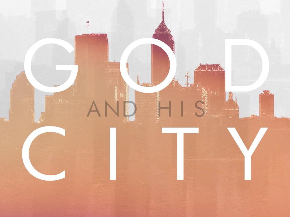GOD AND HIS CITY   APR 12 - APR 19