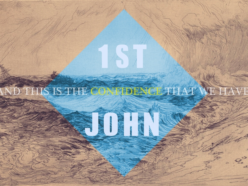 1 JOHN   JUN 7 - AUG 2