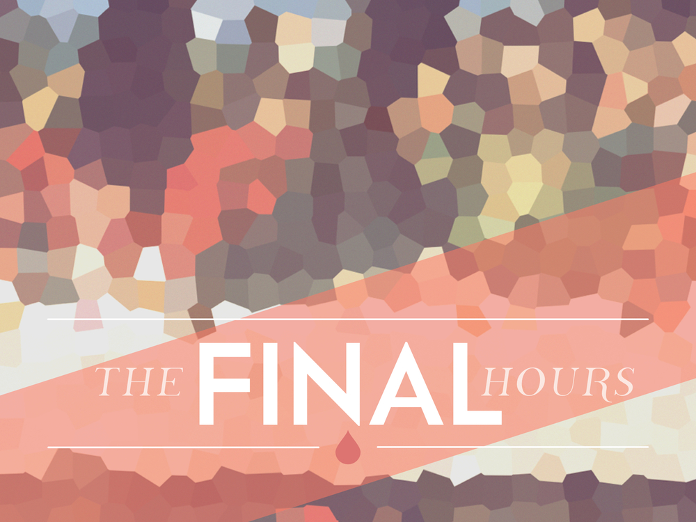 THE FINAL HOURS MAR 6 - MAR 20